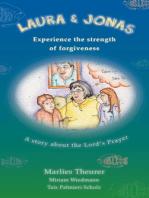 Laura and Jonas experience the strength of forgiveness