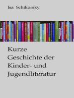 Kurze Geschichte der Kinder- und Jugendliteratur