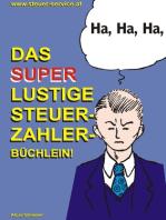 Das super lustige Steuerzahler Büchlein