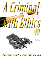 A Criminal with Ethics