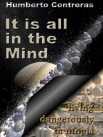 It Is All In the Mind