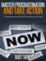 Master Procrastination and Take Action [Challenge Yourself and Achieve Your Goals]