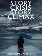 Story Crisis, Story Climax 1