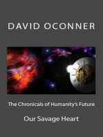 The Chronicles of Humanity's Future