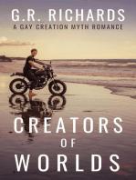 Creators of Worlds