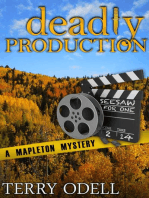 Deadly Production (Mapleton Mystery, #4)