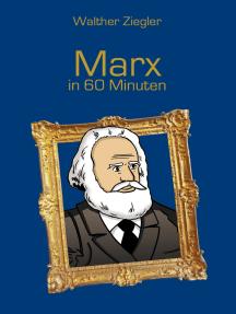 Marx in 60 Minuten