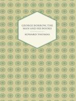 George Borrow, the Man and His Books