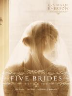 Five Brides