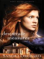 Desperate Measures (Port Aster Secrets Book #3)