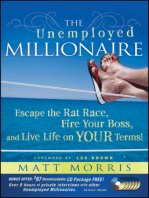 The Unemployed Millionaire