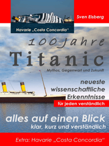 "100 Jahre Titanic: Mythos, Gegenwart, Zukunft - Extra: Havarie ""Costa Concordia"""