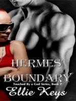 Hermes' Boundary