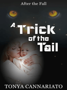 Trick of the Tail: After the Fall, #2
