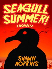 Seagull Summer! A Novella