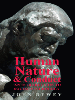 Human Nature and Conduct - An Introduction to Social Psychology