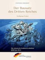 Der Bausatz des Dritten Reiches