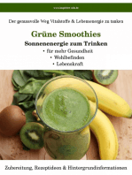 Grüne Smoothies - Sonnenenergie zum Trinken