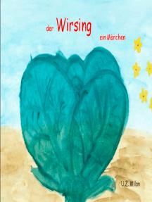 der Wirsing: ein Märchen