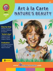 Art A La Carte: Nature's Beauty