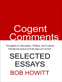 Cogent Comments: Thoughts on Education, Politics, and Culture