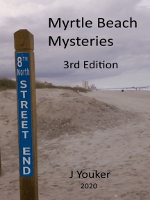 Myrtle Beach Mysteries 2nd Edition