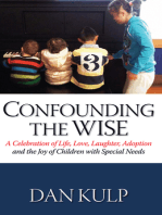 Confounding the Wise