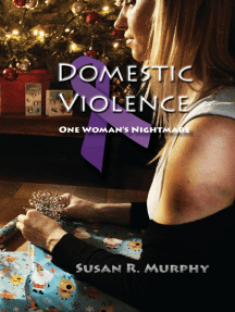 Domestic Violence: One Woman's Nightmare