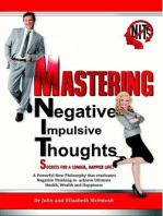 Mastering Negative Impulsive Thoughts (NITs)
