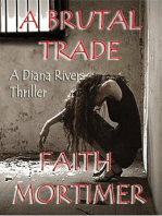 A Brutal Trade - A Diana Rivers Thriller