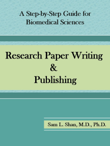 Research Paper Writing & Publishing: A Step-by-Step Guide for Biomedical Sciences