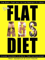 The Flat Abs Diet - Change Your Body in 21 Days - Take the Challenge!