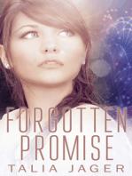Forgotten Promise (A Between Worlds Novel