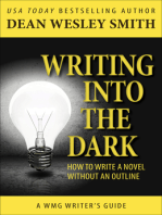 Writing into the Dark