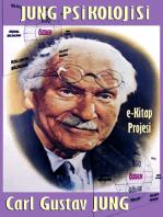 """Jung Psikolojisi: """"Bir Psikoloji & Modern Psikanaliz Kurami"""""""