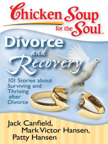 Chicken Soup for the Soul: Divorce and Recovery by Jack Canfield and