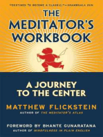 The Meditator's Workbook: A Journey to the Center