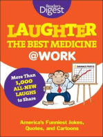 Laughter the Best Medicine @ Work: America's Funniest Jokes, Quotes, and Cartoons