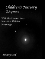 Children's Nursery Rhymes With their sometimes Macabre Hidden Meanings