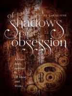 Of Shadows and Obsession