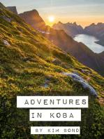 Adventures in Koba