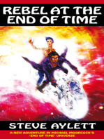 Rebel at the End of Time