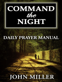 Command the Night: Daily Prayer Manual