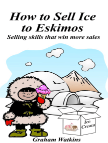 How to Sell Ice to Eskimos
