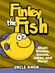 Finley the Fish: Short Stories, Games, Jokes, and More!