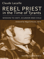 Rebel Priest in the Time of Tyrants