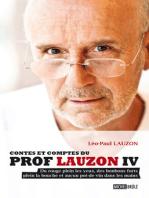 Contes et comptes du prof Lauzon IV