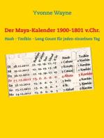 Der Maya-Kalender 1900-1801 v.Chr.