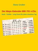 Der Maya-Kalender 800-701 v.Chr.