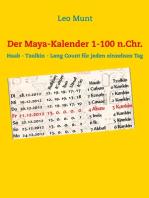 Der Maya-Kalender 1-100 n.Chr.